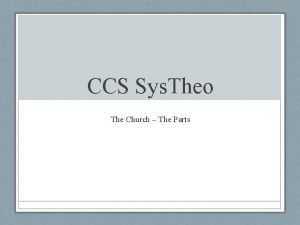 CCS Sys Theo The Church The Parts The