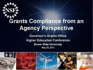 Grants Compliance from an Agency Perspective Governors Grants