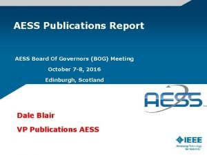 AESS Publications Report AESS Board Of Governors BOG