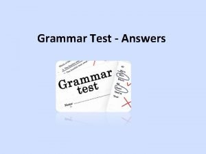Grammar Test Answers Language LevelsLinguistic Frameworks Lexis Aims