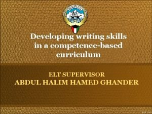 Developing writing skills in a competencebased curriculum ELT