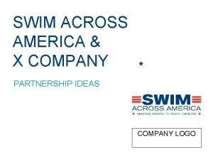 SWIM ACROSS AMERICA X COMPANY PARTNERSHIP IDEAS COMPANY