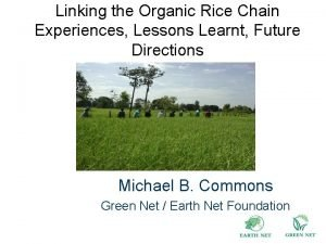 Linking the Organic Rice Chain Experiences Lessons Learnt