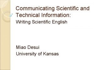 Communicating Scientific and Technical Information Writing Scientific English