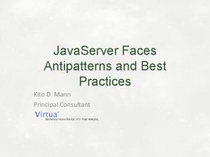 Java Server Faces Antipatterns and Best Practices Kito