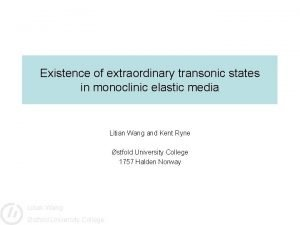 Existence of extraordinary transonic states in monoclinic elastic