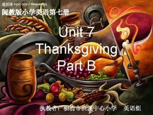 What do you know about Thanksgiving American Its