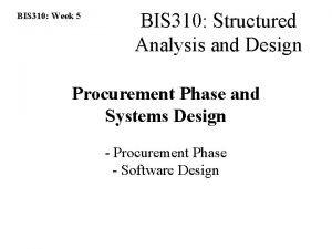 BIS 310 Week 5 BIS 310 Structured Analysis