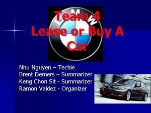 Team 4 Lease or Buy A Car Nhu