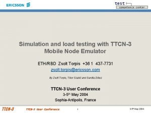 test competence center Simulation and load testing with