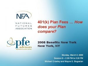 401k Plan Fees How does your Plan compare