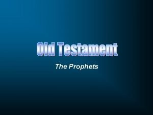 The Prophets Pentateuch Historical Books Poetic Books Prophetic