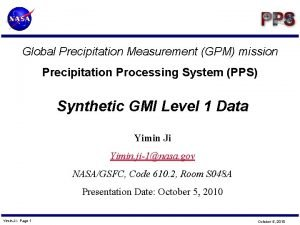 Global Precipitation Measurement GPM mission Precipitation Processing System