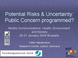 Potential Risks Uncertainty Public Concern programmed Mobile Communications