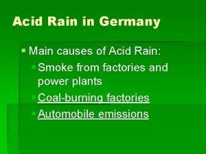 Acid Rain in Germany Main causes of Acid