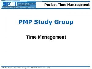 Project Time Management PMP Study Group Time Management