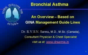 Bronchial Asthma An Overview Based on GINA Management
