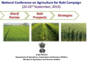 National Conference on Agriculture for Rabi Campaign 22