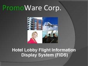 Promo Ware Corp Hotel Lobby Flight Information Display