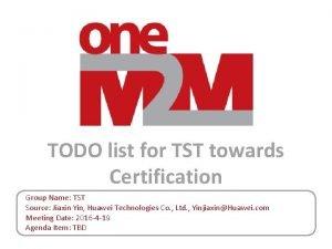 TODO list for TST towards Certification Group Name