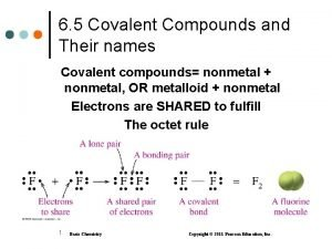 6 5 Covalent Compounds and Their names Covalent