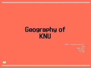 Geography of KNU SS 031 Social Science 031