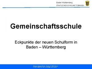BadenWrttemberg STAATLICHES SCHULAMT TBINGEN Gemeinschaftsschule Eckpunkte der neuen