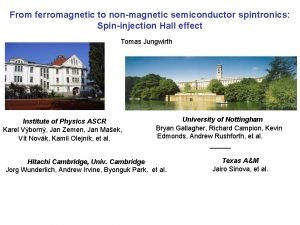 From ferromagnetic to nonmagnetic semiconductor spintronics Spininjection Hall