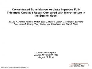 Concentrated Bone Marrow Aspirate Improves Full Thickness Cartilage