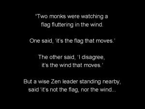 Two monks were watching a flag fluttering in
