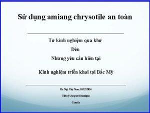 S dng amiang chrysotile an ton T kinh