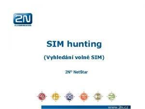 SIM hunting Vyhledn voln SIM 2 N Net