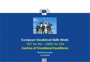 European Vocational Skills Week VET for ALL Skills