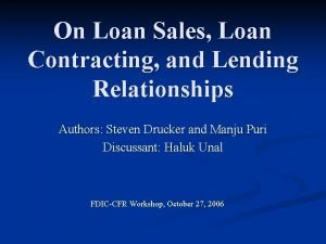 On Loan Sales Loan Contracting and Lending Relationships