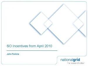 SO Incentives from April 2010 John Perkins Gas