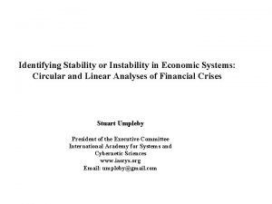 Identifying Stability or Instability in Economic Systems Circular