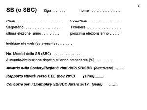 SB o SBC Sigla Chair Segretario ultima elezione