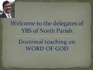 Welcome to the delegates of YBS of North
