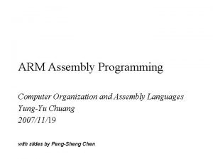ARM Assembly Programming Computer Organization and Assembly Languages
