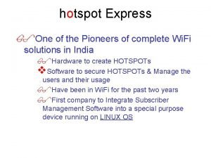 hotspot Express One of the Pioneers of complete