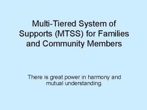 MultiTiered System of Supports MTSS for Families and