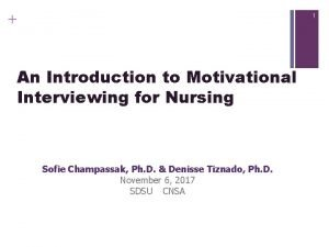 1 An Introduction to Motivational Interviewing for Nursing