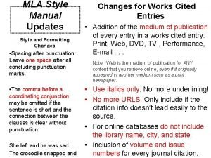 MLA Style Manual Updates Style and Formatting Changes
