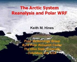 Polar Meteorology Group Byrd Polar Research Center The