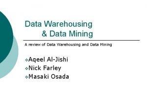 Data Warehousing Data Mining A review of Data