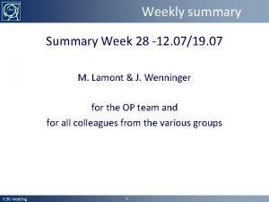 Weekly summary Summary Week 28 12 0719 07