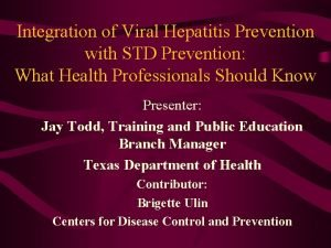 Integration of Viral Hepatitis Prevention with STD Prevention