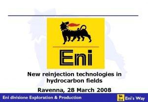 New reinjection technologies in hydrocarbon fields Ravenna 28
