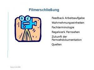 Filmerschlieung Feedback Arbeitsaufgabe Wahrnehmungseinheiten Fachterminologie Regelwerk Fernsehen Zukunft