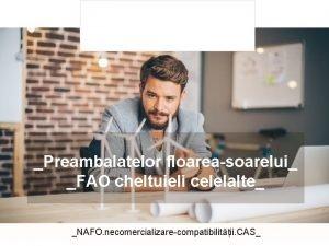 Preambalatelor floareasoarelui FAO cheltuieli celelalte NAFO necomercializarecompatibilitii CAS